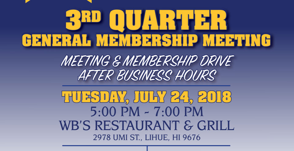 3rd Quarter General Membership Meeting & Membership Drive After Business Hours